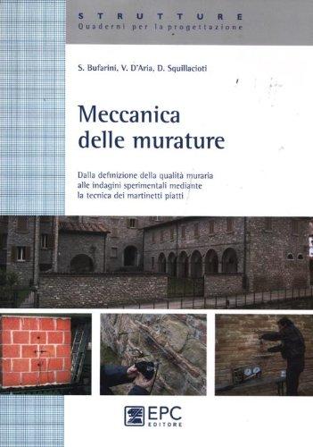 Meccanica delle murature. Dalla definizione della qualità: Stefano Bufarini; Vincenzo