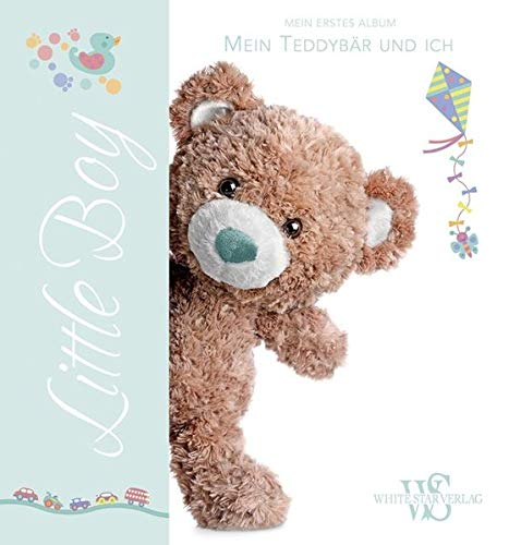 9788863121476: Little Boy. Mein erstes Album. Mein Teddybär und ich. Ein lustiges Tagebuch zum Festhalten der wichtigsten Ereignisse in den ersten Lebensjahren eines Kindes