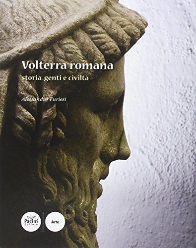 9788863150261: Volterra romana. Storia, genti e civiltà.
