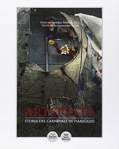 Artepesta. Storia del carnevale di Viareggio (Paperback): Alessandro Volpi
