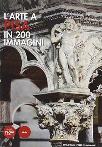 L'arte a Pisa in 200 immagini: Lorenzo Carletti; Cristiano