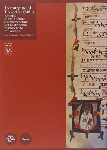 In margine al Progetto Codex. Aspetti di produzione e conservazione del patrimonio manoscritto in ...