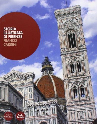 9788863155730: Storia illustrata di Firenze (Storie illustrate)