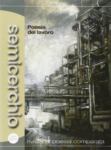 Semicerchio (2013) vol. 1-2. Poesia del lavoro (Paperback)