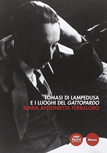 Tomasi di Lampedusa e i luoghi del: M. Antonietta Ferraloro