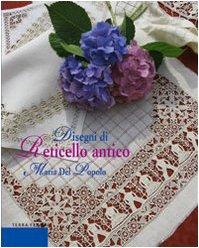 Disegni di reticello antico: Maria Del Popolo