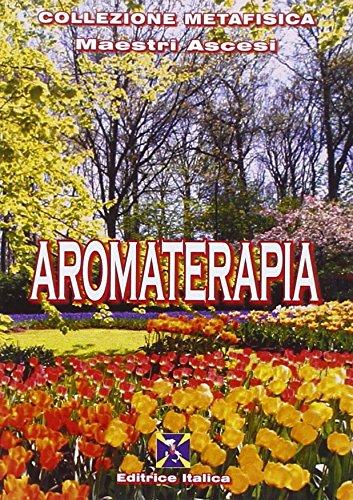 9788863241044: Aromaterapia (Collezione Metafisica)
