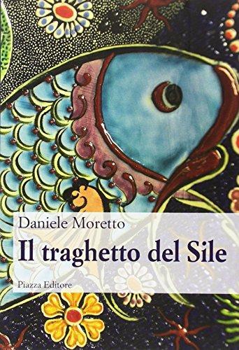 Il traghetto del Sile: Daniele Moretto