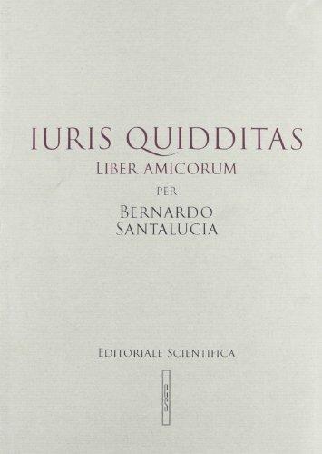 9788863421460: Iuris quidditas. Liber amicorum per Bernardo Santalucia