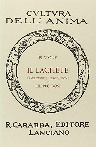 Il Lachete (rist. anast.): Platone