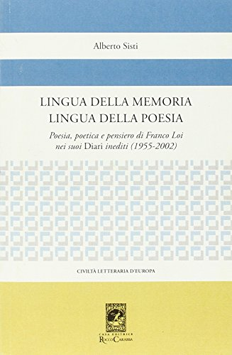 Lingua della memoria lingua della poesia. Poesia,: Alberto Sisti