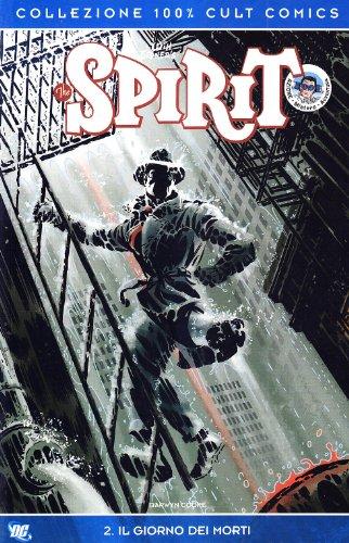 Spirit. Il giorno dei morti vol. 2 (8863460728) by [???]