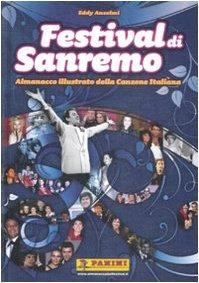 9788863462296: Festival di Sanremo. Almanacco illustrato della canzone italiana. Ediz. illustrata