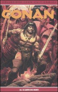 9788863463163: Il canto dei morti. Conan vol. 10