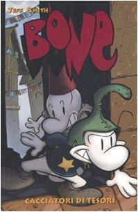Cacciatori di tesori. Bone vol. 8 (8863466734) by Jeff Smith