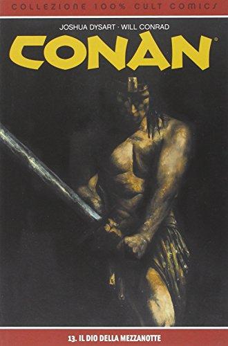 9788863467512: Il dio della mezzanotte. Conan: 13