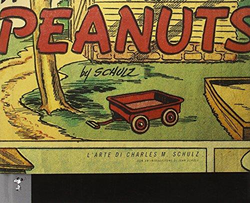 Peanuts. L'arte di Charles M. Schulz (9788863467543) by [???]