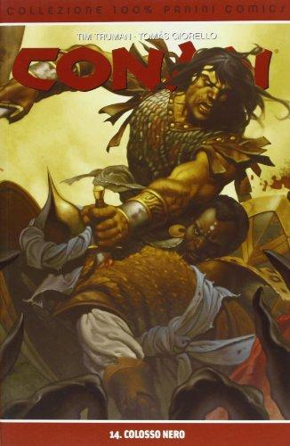 Conan 14 Colosso Nero: Tim Truman