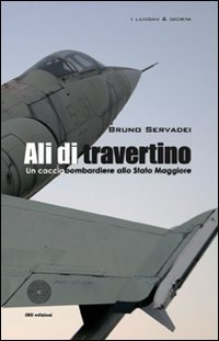 9788863472547: Ali di travertino