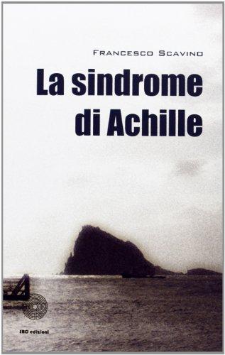 9788863473483: La sindrome di Achille (Giallo e nero)