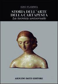 9788863544367: Storia dell'arte della cartapesta