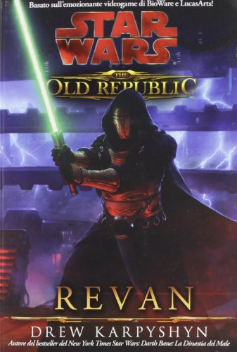 9788863551815: Star wars the old republic. Revan