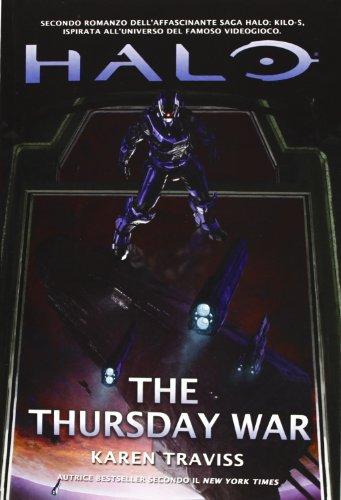 9788863552096: Halo. The thursday war. Kilo-Five trilogy vol. 2