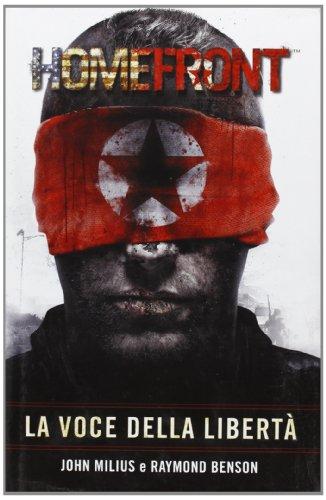 Homefront. La voce della libertà (8863552207) by John Milius; Raymond Benson