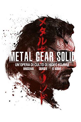 9788863553796: Metal Gear Solid. Un'opera di culto di Hideo Kojima