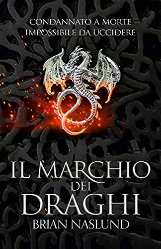 9788863554960: Il marchio dei draghi