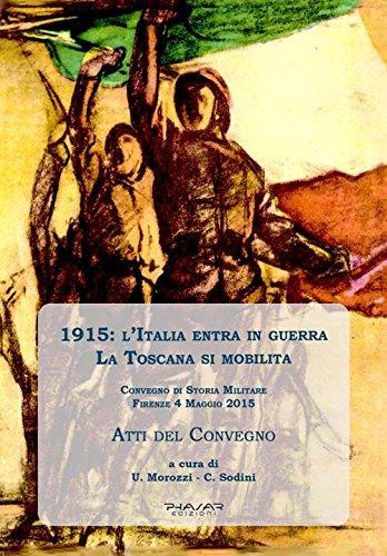 1915: l'Italia entra in guerra. La Toscana