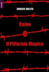 Caino e il pifferaio magico (Paperback): Enrico Solito