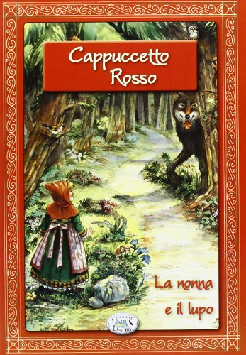 Cappuccetto Rosso. Con CD Audio