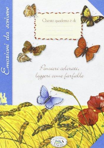 Pensieri colorati. Leggeri come farfalle (Paperback)