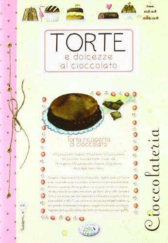 9788863639162: Torte e dolcezze al cioccolato