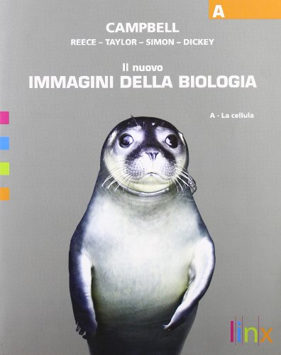 9788863640496: Il nuovo immagini della biologia. Vol. A: La cellula. Per le Scuole superiori