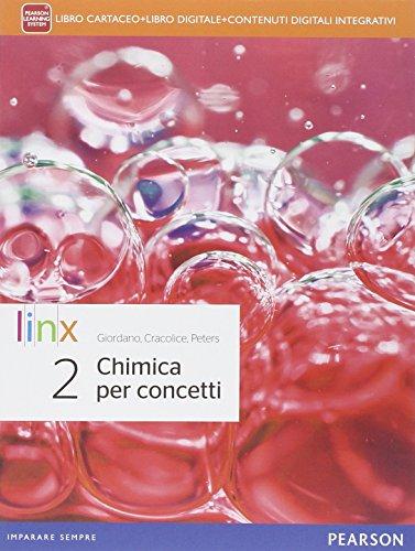 9788863646535: Chimica per concetti. Per le Scuole superiori. Con e-book. Con espansione online (Vol. 2)