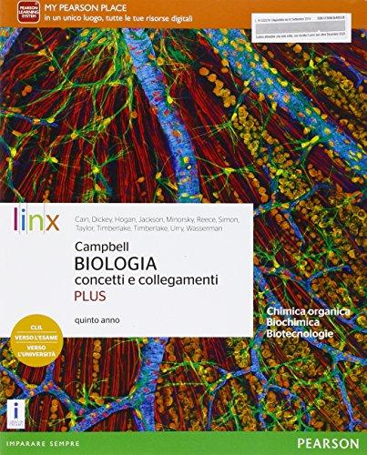 9788863648652: Campbell. Biologia concetti e collegamenti. Ediz. plus. Per il quinto anno delle Scuole superiori. Con e-book. Con espansione online