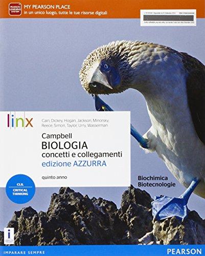 9788863648690: Campbell. Biologia. Concetti e collegamenti. Ediz. azzurra. Per il quinto anno delle Scuole superiori. Con e-book. Con espansione online