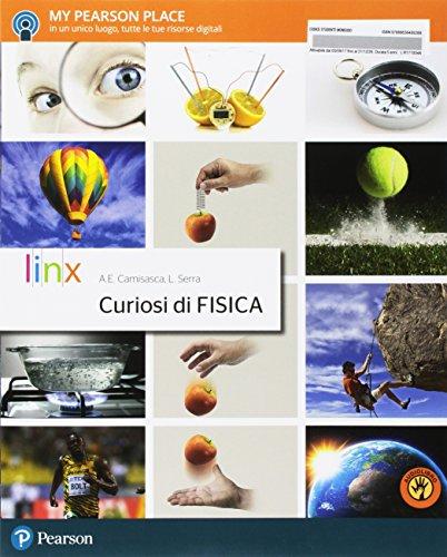 9788863648928: Curiosi di fisica. Per le Scuole superiori. Con Contenuto digitale per accesso on line: espansione online. Con Contenuto digitale per download: e-book