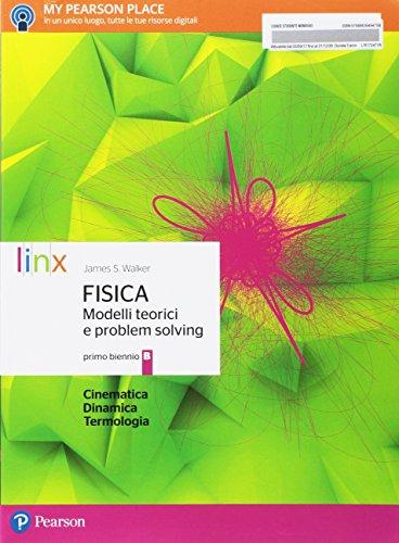 9788863649475: Fisica modelli teorici e problem solving. Per le Scuole superiori. Con e-book. Con espansione online