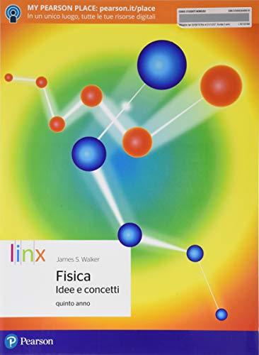 9788863649901: Fisica. Idee e concetti. Per le Scuole superiori. Con e-book. Con espansione online: 2