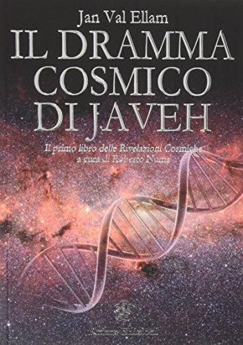 Il dramma cosmico di Javeh. Il primo: Ellam, Jan Val