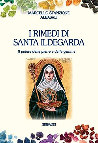 9788863663174: I rimedi di santa Ildegarda. Il potere delle pietre e delle gemme