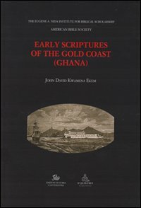 9788863721881: Early scriptures of the gold coast (Ghana)