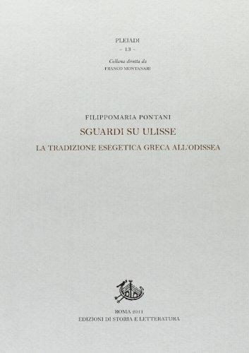 9788863722949: Sguardi su Ulisse. La tradizione esegetica greca all'Odissea
