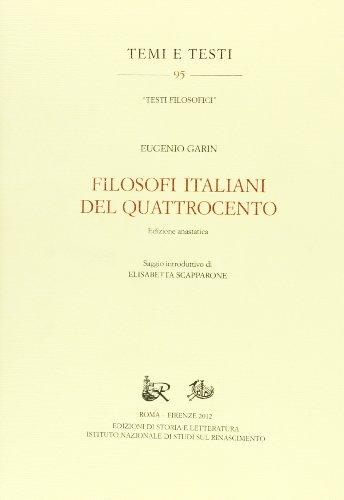 9788863724103: Filosofi italiani del Quattrocento. Ediz. anastatica