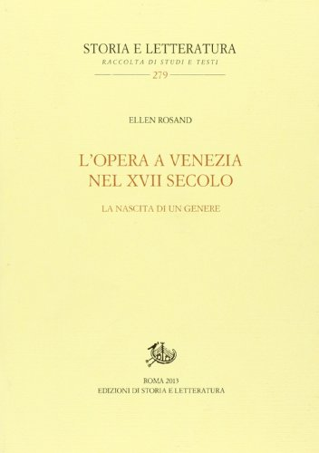 9788863725056: L'opera a Venezia nel XVII secolo. La nascita di un genere
