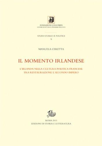 Il momento irlandese. L'Irlanda nella cultura politica: Manuela Ceretta