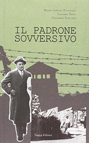 Il padrone sovversivo (Paperback): Mauro Valerio Pastorino,